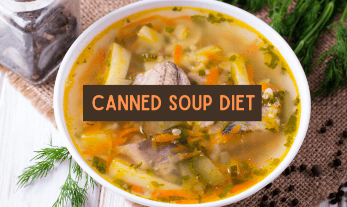 Canned Soup Diet